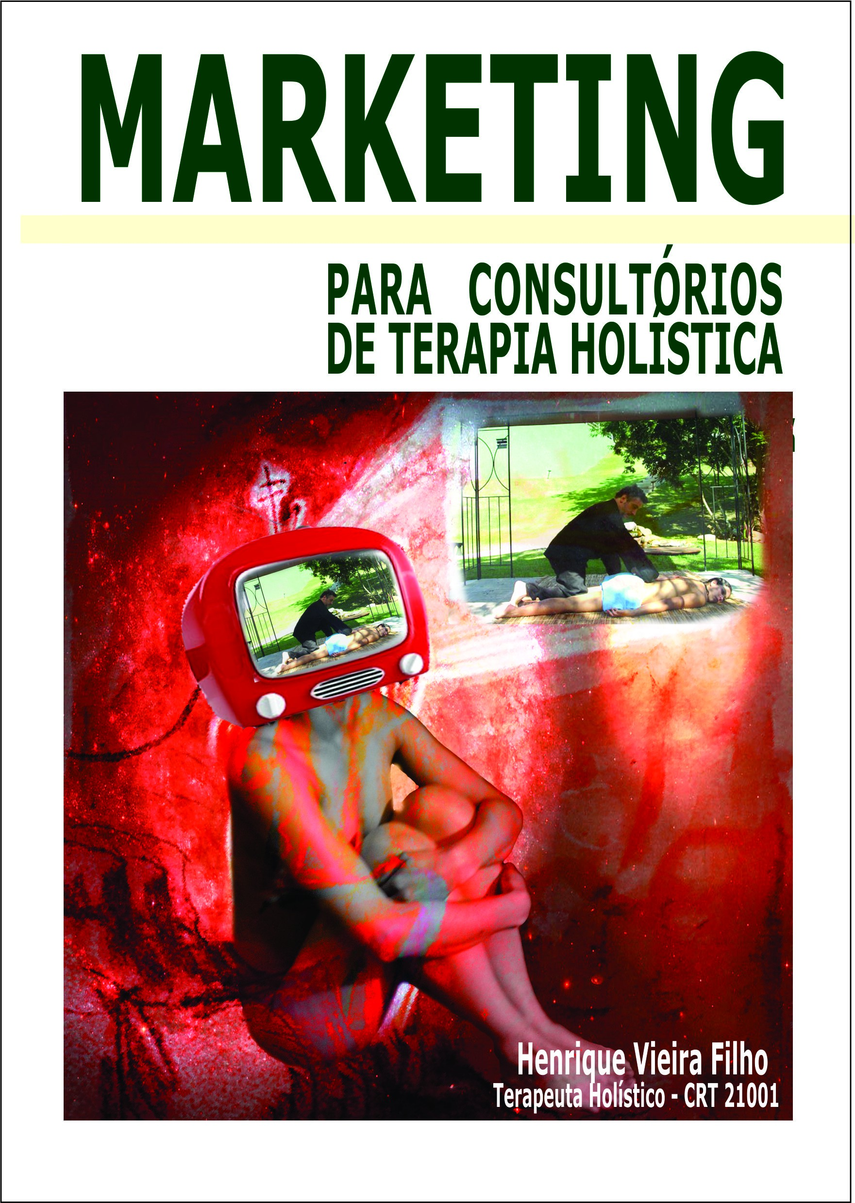 MARKETING – Para Consultórios de Terapia Holística