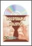 VCD de Psicoterapia Holística